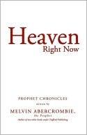 heaven-right-now-prophet-chronicles