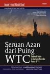 Seruan Azan Dari Puing WTC: Dakwah Islam di Jantung Amerika Pasca 9/11
