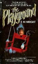 The Playground by T.M. Wright