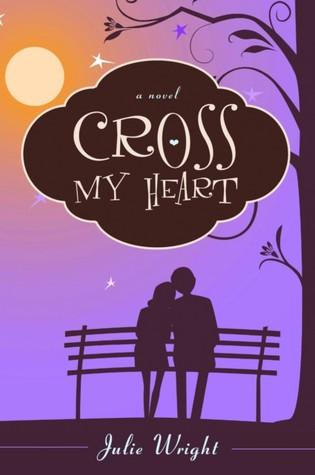 Cross My Heart by Julie Wright