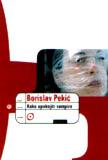 Kako upokojiti vampira by Borislav Pekić