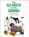 The Old Witch and the Snores