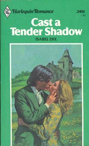 Cast a Tender Shadow