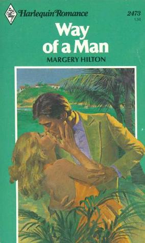Way of a Man (Harlequin Romance, #2473)