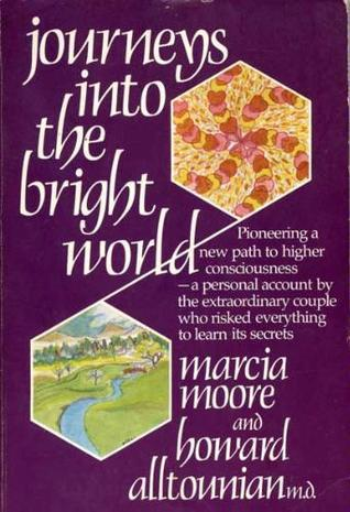 Journeys Into the Bright World