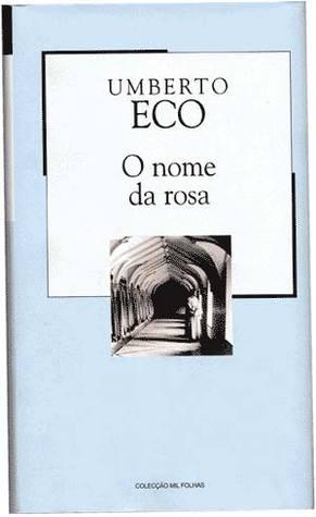 O nome da rosa  (Colecção Mil Folhas, #1)