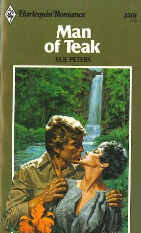 Man of Teak (Harlequin Romance, #2501)