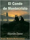 El Conde de Montecristo by Alexandre Dumas