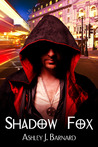 Shadow Fox (Fox, #1)