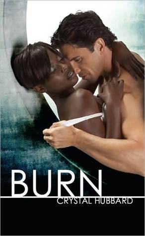 Burn by Crystal Hubbard