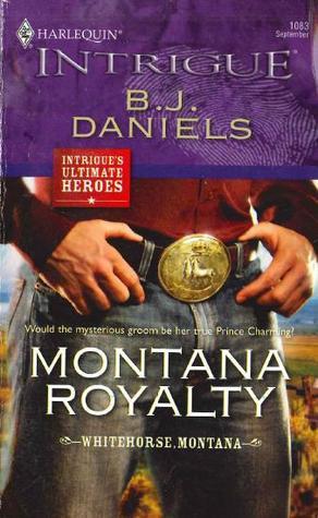 Montana Royalty (Whitehorse Montana, #7)