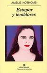 Estupor y temblores by Amélie Nothomb