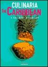 Culinaria the Caribbean: A Culinary Discovery