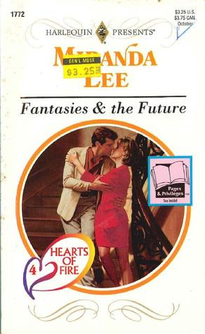 Fantasies & the Future (Hearts Of Fire, #4)