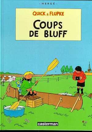 Coups de bluff (Quick et Flupke, #11)