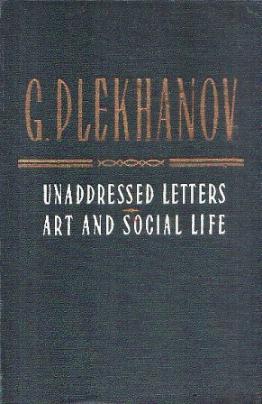 Unaddressed Letters & Art and Social Life
