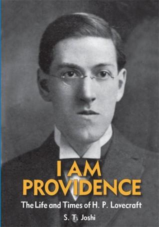 I Am Providence by S.T. Joshi