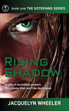 Rising Shadow by Jacquelyn Wheeler