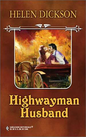 Highwayman Husband by Helen Dickson