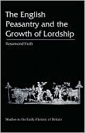 English Peasantry and the Growth of Lordship