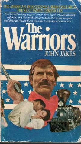The Warriors(Kent Family Chronicles 6)