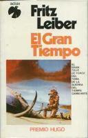 El gran tiempo by Fritz Leiber