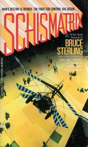 Schismatrix by Bruce Sterling