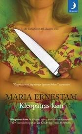 Kleopatras kam by Maria Ernestam