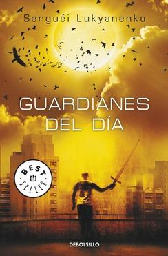 Guardianes del día (Guardianes, #2)