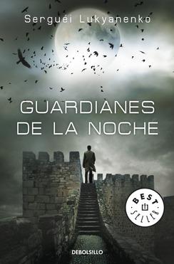Guardianes de la noche (Trilogía de la Guardia, #1)