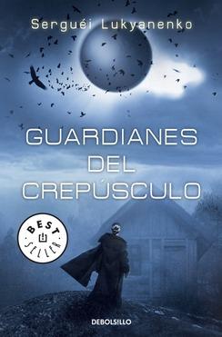 Guardianes del crepúsculo (Watch, #3)