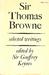 Sir Thomas Browne: Selected Writings