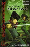Moonshadow: The Wrath of Silver Wolf (Moonshadow, #2)