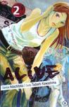 Alive Vol. 2 by Tadashi Kawashima