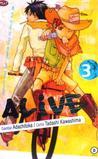 Alive Vol. 3 by Tadashi Kawashima