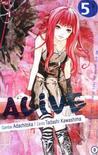 Alive Vol. 5 by Tadashi Kawashima