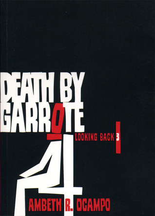 Death by Garrote by Ambeth R. Ocampo