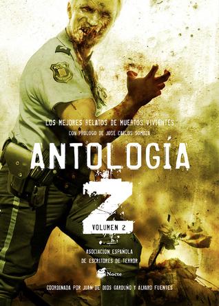 Antología Z 2: Los mejores relatos de muertos vivientes 2