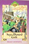 Segra in Diamond Castle (Exitorn Adventures, #3)