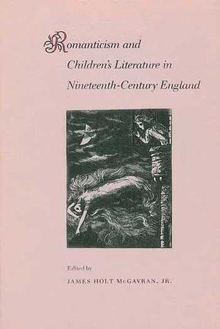 Romanticism and Children's Literature in Nineteenth-Century England Epub Free Download