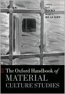 The Oxford Handbook of Material Culture Studies