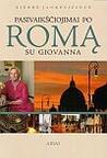 Pasivaikščiojimai po Romą su Giovanna