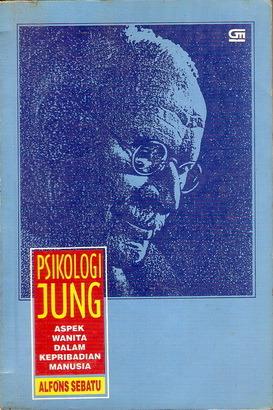Psikologi Jung; Aspek Wanita Dalam Kepribadian Manusia