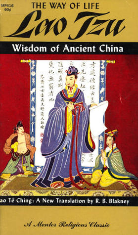 The Way of Life: Wisdom from Ancient China, Tao te Ching