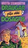 Draugar Vilja Ekki Dósagos!