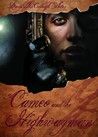 Cameo and the Highwayman (Trilogy of Shadows, #2)