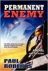 Permanent Enemy (Action-Pak, #1)