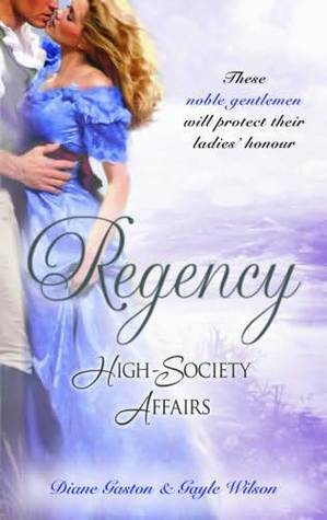 A Reputable Rake / The Hearts Wager(Regency High-Society Affairs 13)