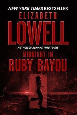 Midnight in Ruby Bayou by Elizabeth Lowell