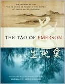 The Tao of Emerson the Tao of Emerson